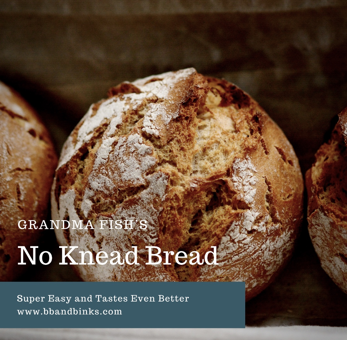 Grandma Fish's No Knead Bread by BB