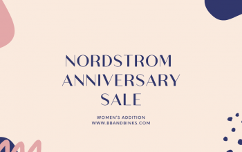 Nordstrom Anniversary Sale, Women's Edition