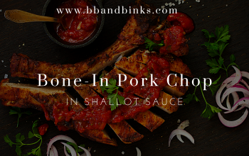 Bone-In Pork Chops in a Delicious  Shallot Sauce by BB