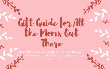 Gift Guide for All the Moms Out There