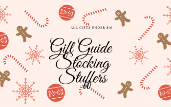 A Gift Guide of Stocking Stuffers-all things under $10