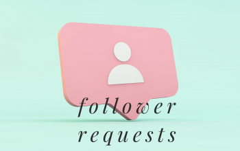 Follower Requests