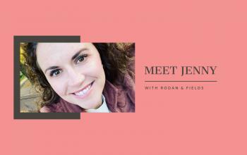 Meet Jenny Hannahan with Rodan & Fields