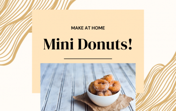 Mini Donuts~easy and affordable~make at home